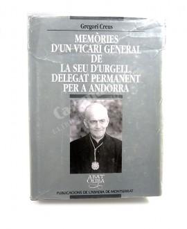 MEMORIES D'UN VICARI DE LA SEU D'URGELL,  DELEGAT PERMANENT PER ANDORRA
