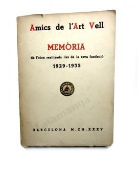 AMICS DE L'ART VELL: MEMORIA 1929-1935