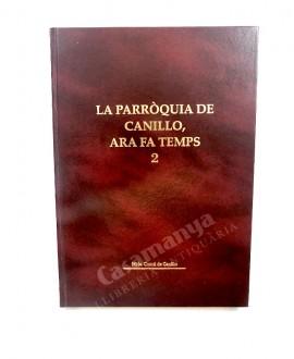LA PARRÒQUIA DE CANILLO, ARA FA TEMPS