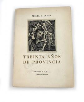 TREINTA AÑOS DE PROVINCIA