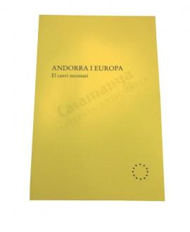 ANDORRA I EUROPA   EL CANVI NECESSARI