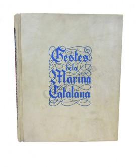 GESTES DE LA MARINA CATALANA      SEGLES IX AL XVI EXTRETES DE LES CRÒNIQUES DE CATALUNYA