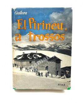 EL PIRINEU,  A TROSSOS   RIBES - NURIA - LA MOLINA