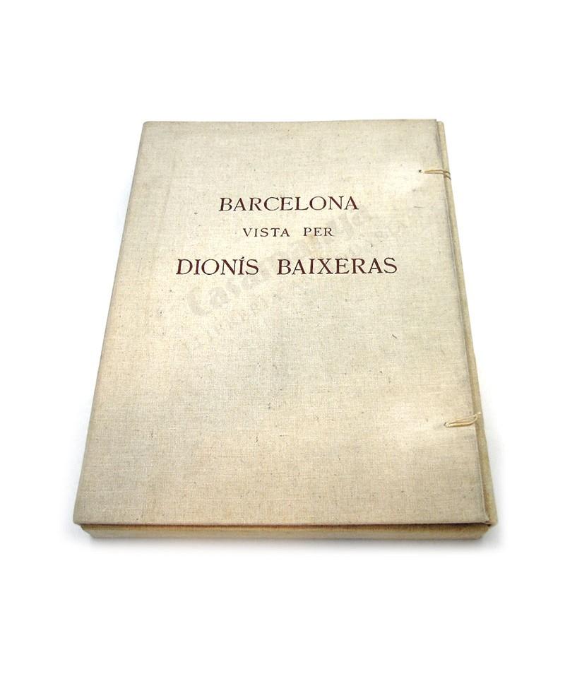 BARCELONA VISTA PER DIONIS BAIXERAS