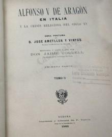 ALFONSO V DE ARAGÓN EN ITALIA Y LA CRISIS RELIGIOSA DEL SIGLO XV  - 3 VOL.