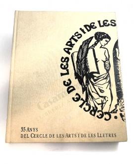 35 ANYS DEL CERCLE DE LES ARTS I DE LES LLETRES