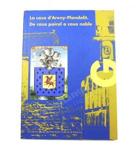LA CASA D'ARENY PLANDOLIT DE CASA PAIRAL A CASA NOBLE