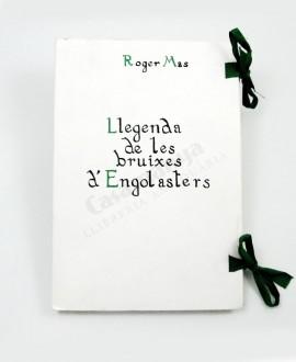 LLEGENDA DE LES BRUIXES D'ENGOLASTERS