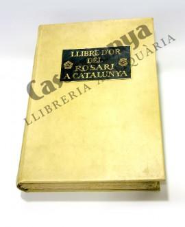 LLIBRE D'OR DEL ROSARI A CATALUNYA