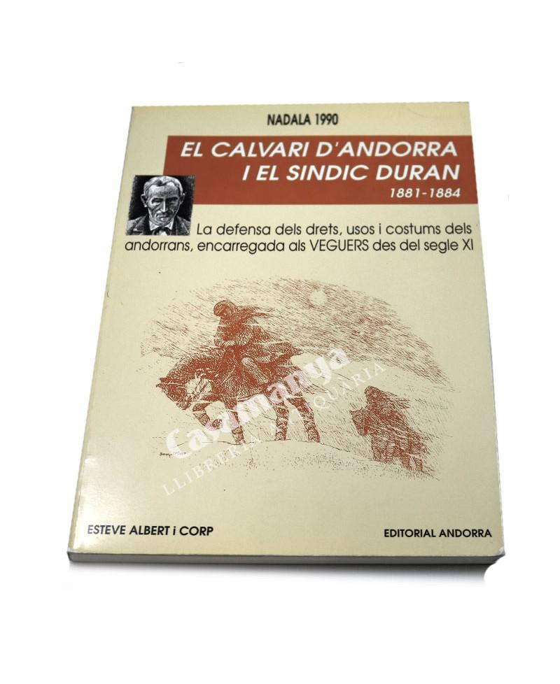 EL CALVARI D'ANDORRA I EL SINDIC DURAN   1981-1984