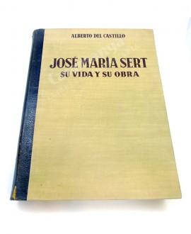 JOSÉ MARÍA SERT SU VIDA Y SU OBRA