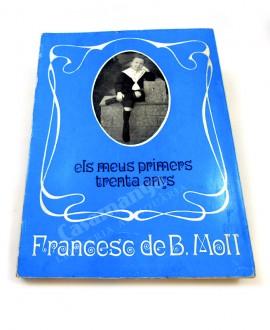 ELS MEUS PRIMERS TRENTA ANYS  (1903-1934)