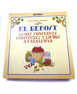 EL REBOST ADOBS, CONSERVES, CONFITURES I LICORS A CATALUNYA