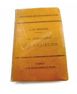 LA FABRICATION DES LIQUEURS