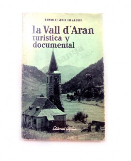 LA VALL D'ARAN TURISTICA Y DOCUMENTAL