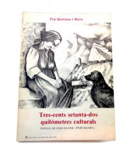 TRES-CENTS SETANTA-DOS QUILOMETRES CULTURALS