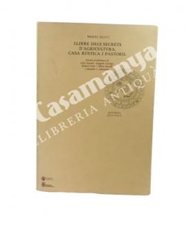 LLIBRE DELS SECRETS D'AGRICULTURA,  CASA RUSTICA I PASTORIL